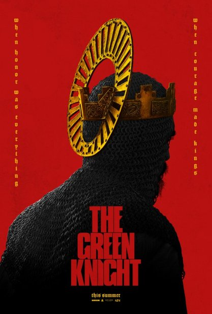 One Sheet Poster for David Lowery's THE GREEN KNIGHT (2020)