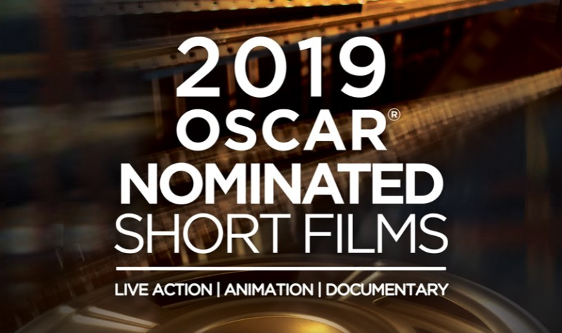 Oscar Nominated Short Films for 2019
