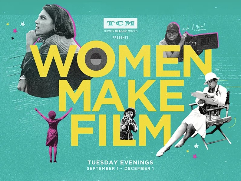 WOMEN IN FILM, a three-month film school examining movies by female directors, airing Fall 2020 on Turner Classic Movies and Criterion Channel.