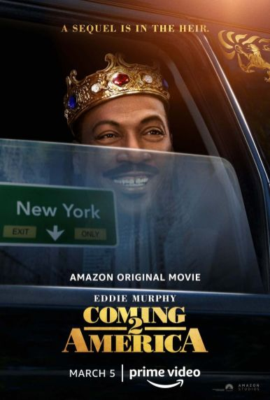 Official Movie Poster for the Amazon Prime comedy COMING 2 AMERICA (2021)