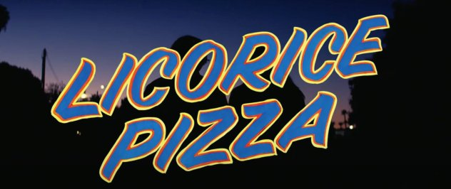 Logo Title for director Paul Thomas Anderson's LICORICE PIZZA (2021)