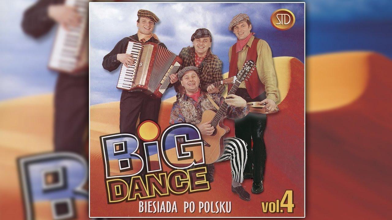 Big Dance Biesiaduj Bracie - CDA