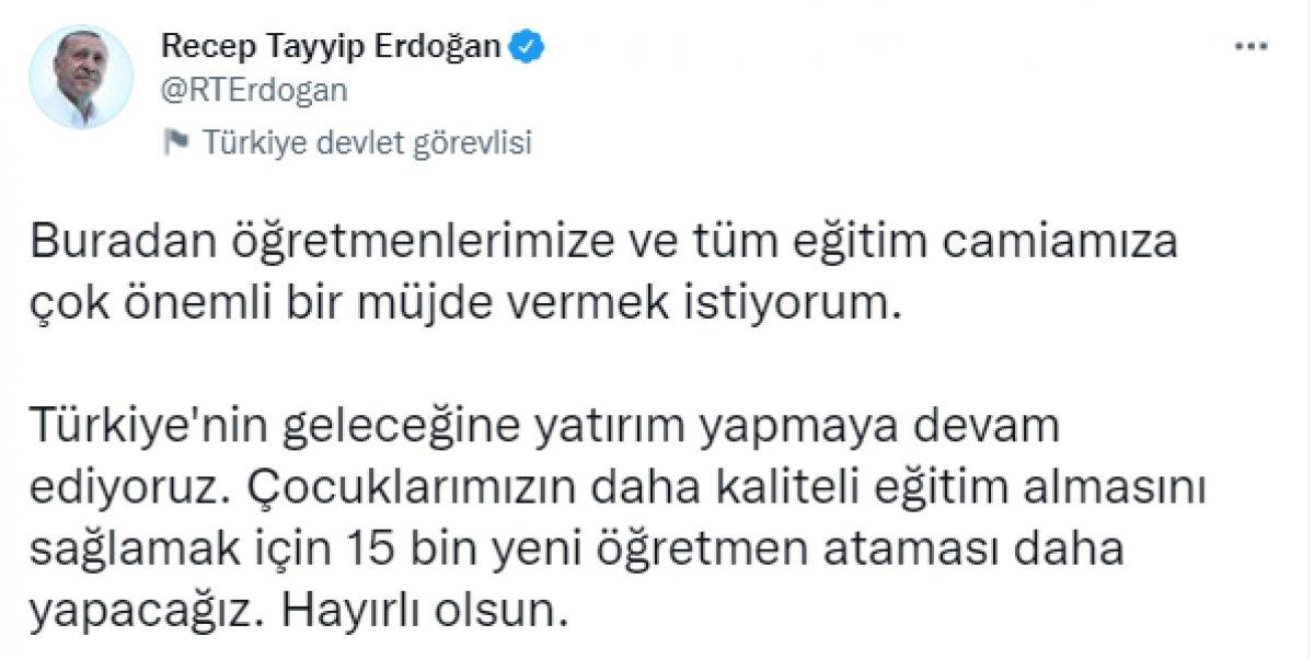 Cumhurbaşkanı Erdoğan: 15 bin öğretmen atanacak #1