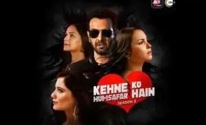Zee5 Kehne ko Humsafar Hai S3
