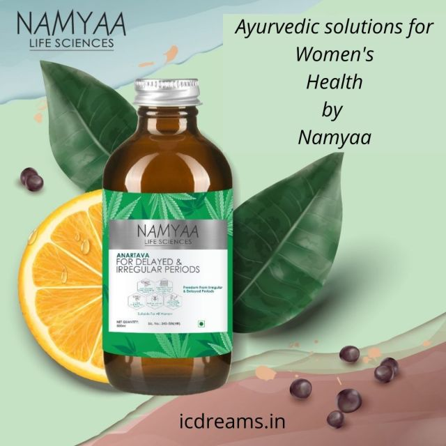 ayurveda solution for delay in periods namyaa icdreams