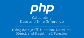 How to Calculate Days, Months and Years in PHP