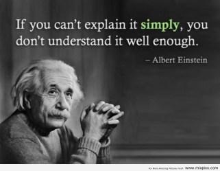 if-you-cannot-explain-it-simply-albert-einstein-quotes