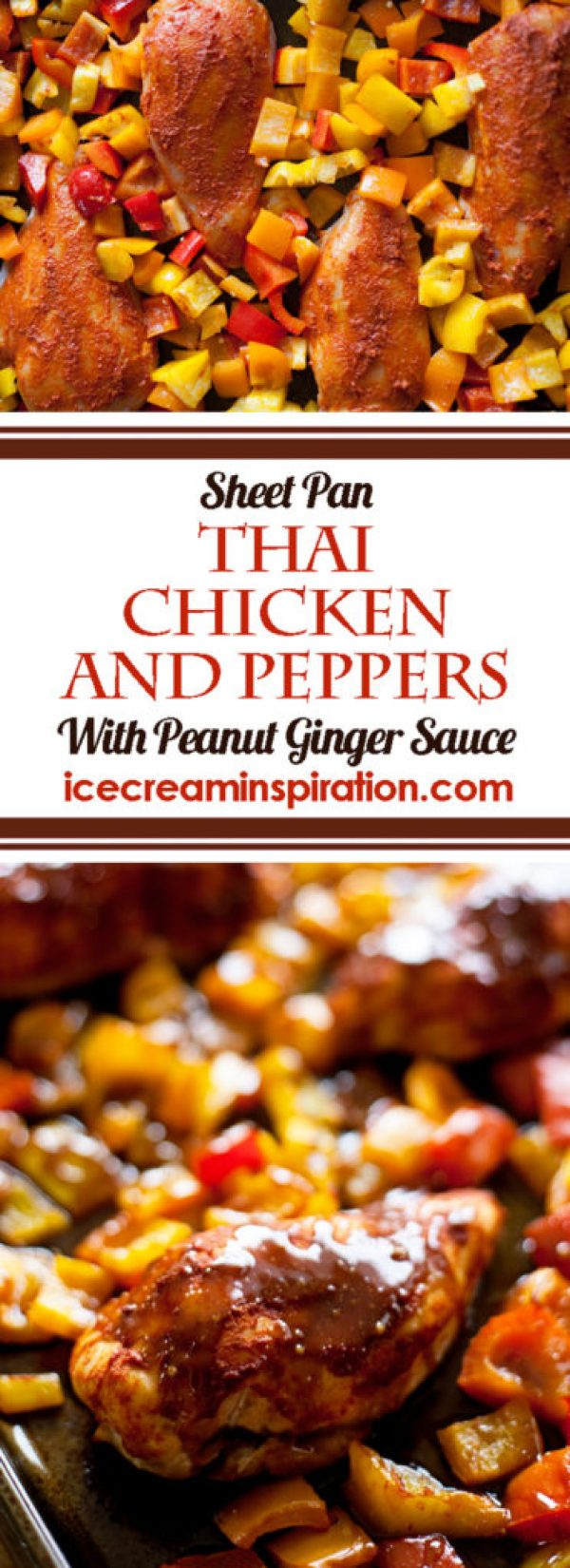 Would you like to know how to make an easy Thai dinner with no cleanup? This Sheet Pan Thai Chicken and Peppers with Peanut Ginger Sauce is for you! Thai chicken, Thai main dishes, sheet pan suppers, sheet pan dinners