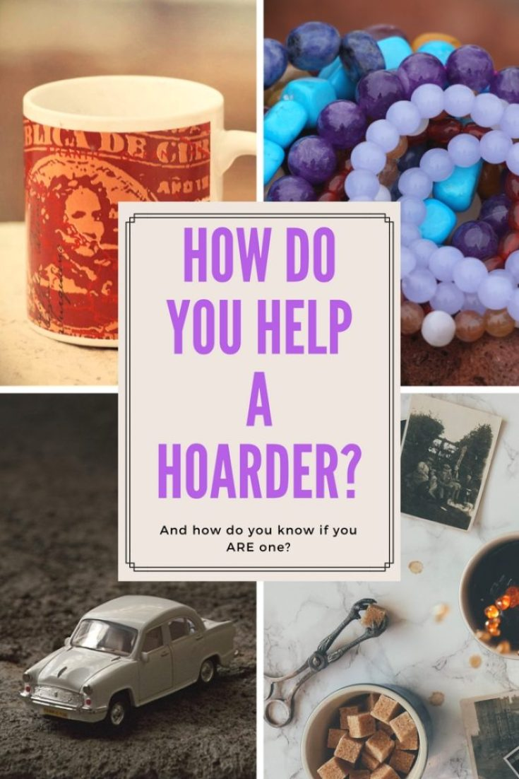 How do you help a hoarder? What if you ARE one? Find out the definition of what a hoarder is, and get practical suggestions for helping yourself or others who may be afflicted with this disorder.