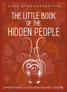 The Little Book of the Hidden People Iceland
