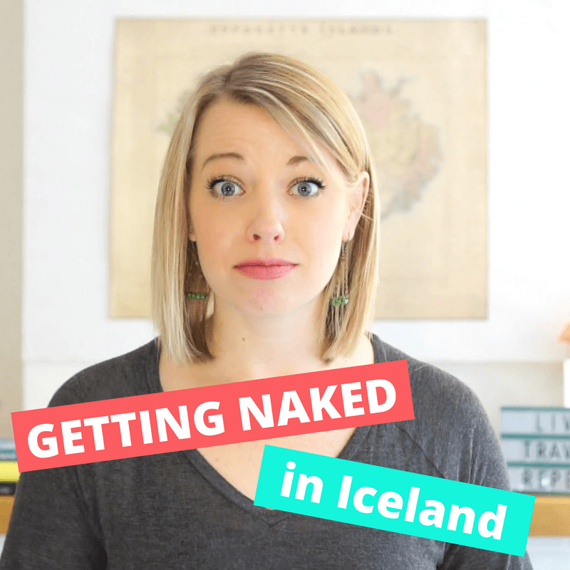 Showering in Iceland | Do I have to get naked?