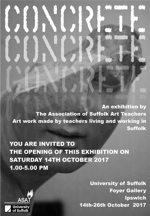 CONCRETE Exhibition by The Association of Suffolk Art Teachers