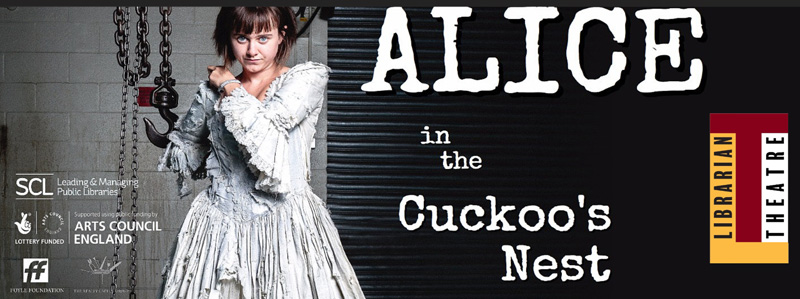 Alice in the Cuckoo's Nest