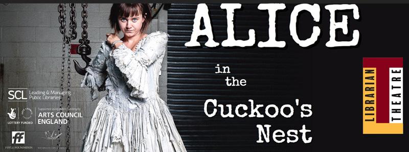 Alice in the Cuckoo's Nest