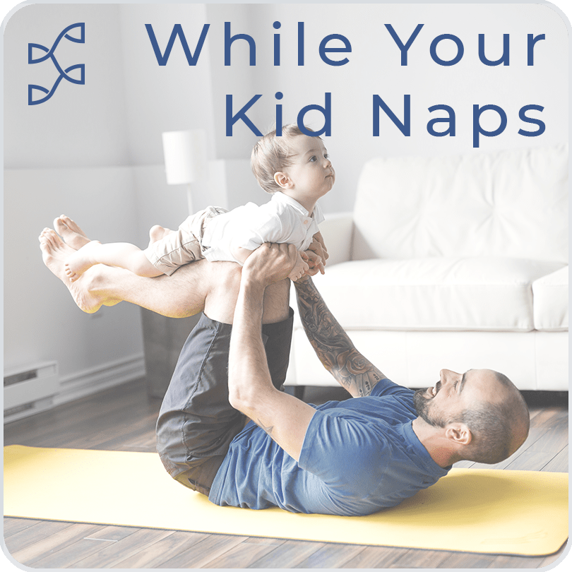 While Your Kid Naps