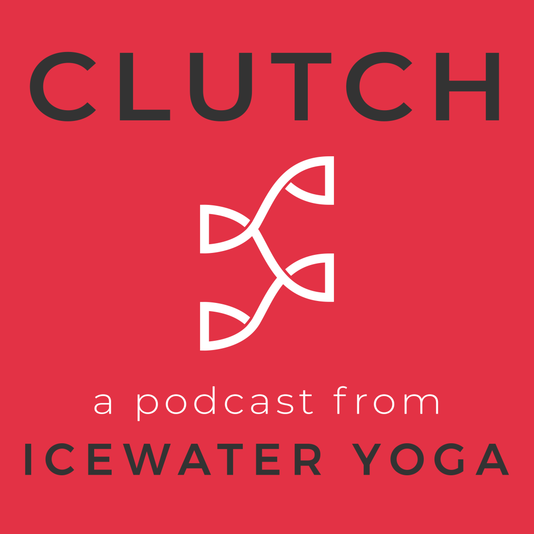 The Clutch Podcast