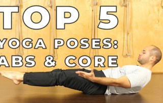 Top 5 Yoga Poses for Abs and Core