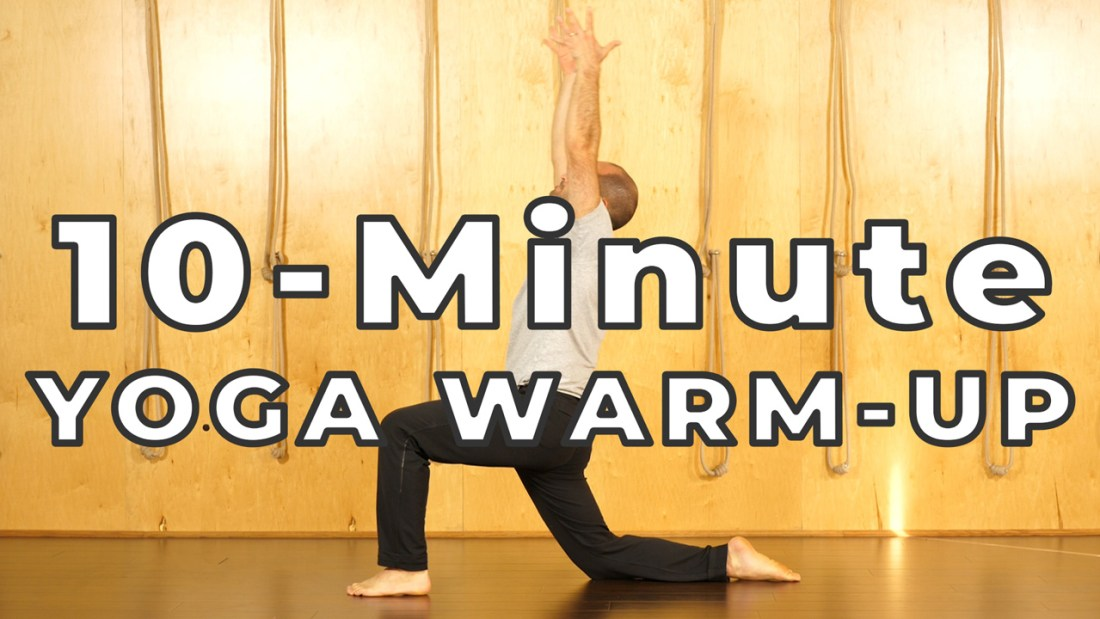 10 Minute Yoga Warm-Up for Athletes