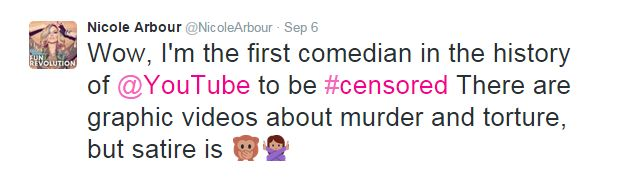 Nicole tweeted: 'Wow, I'm the first comedian in the history of YouTube to be censored. There are graphic videos about murder and torture, but satire is (monkey covering mouth emoji)'