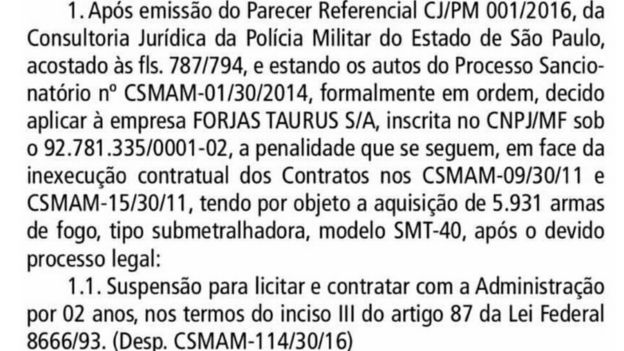 Texto publicado no Diário Oficial do Estado de São Paulo proíbe a compra de armas da Taurus por dois anos