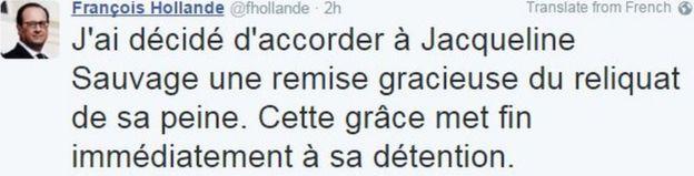 El tuit que publicó el presidente Hollande dice: