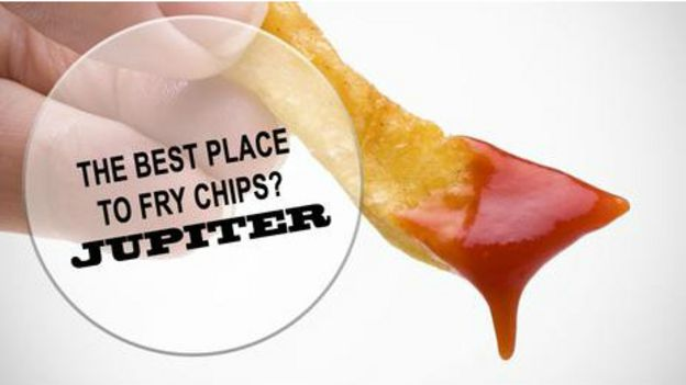 Patates en iyi nerede kızartılır? Jüpiter'de