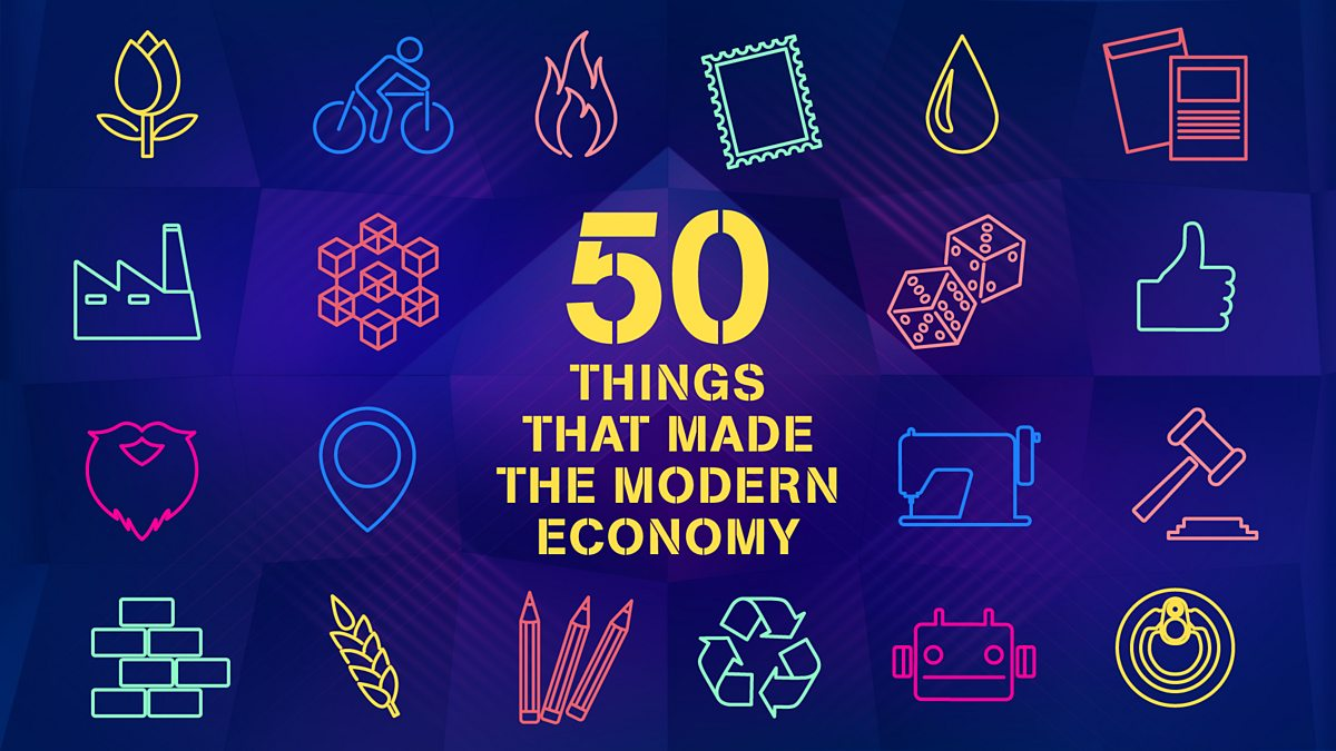 50*50 Bbc World Service - 50 Things That Made The Modern Economy - Downloads