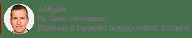 Analysis box by David Henderson, Business and transport correspondent, Scotland