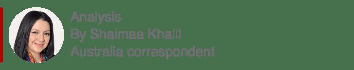Analysis box by Shaimaa Khalil, Australia correspondent