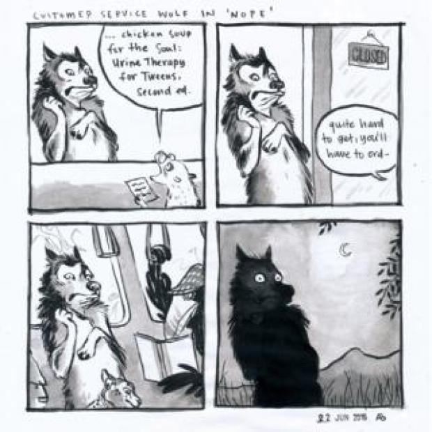 """A four panel comic. The first panel has a small creature looking at a piece of paper and saying: """"Chicken Soup for the Soul: Urine Therapy for Tweens, second ed."""" The wolf worker's reaction is one of sheer unadulterated horror. The second panel shows the wolf still in the same pose while the creature is out of sight, saying: """"Quite hard to get, you'll have to ord-"""" The third panel shows the wolf on the commute along with a crow and a cheetah's face. It still looks shocked. The fourth panel is the wolf at night still in the same pose of shock"""