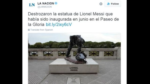 Tweet from La Nacion on the damage to the Lionel Messi statue