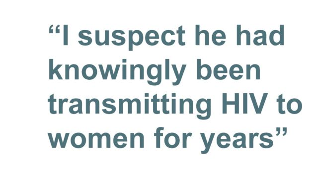 """Quotebox: """"I suspect he had knowingly been transmitting HIV to women for years"""""""
