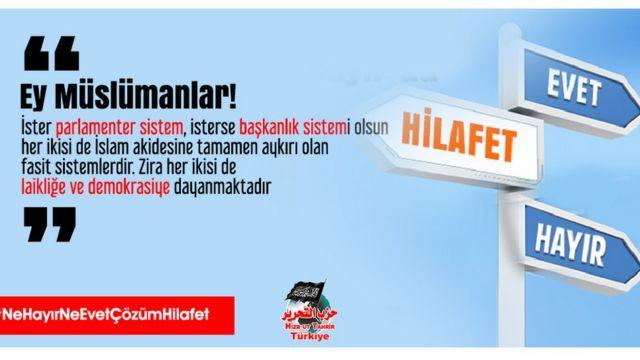 Hizb-ut Tahrir Türkiye'nin, 2017'deki Anayasa referandumu döneminde hazırladığı afiş.