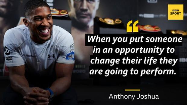 Joshau quote: When you put someone in an opportunity to change their life they are going to perform