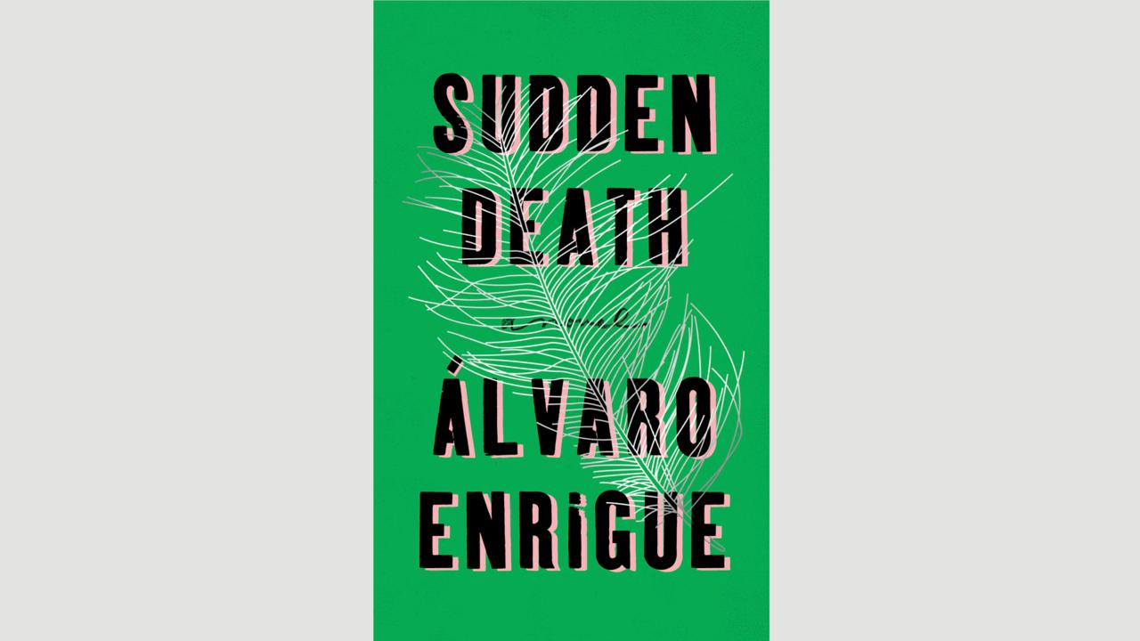 Álvaro Enrigue, Sudden Death (Credit: Credit: Riverhead)