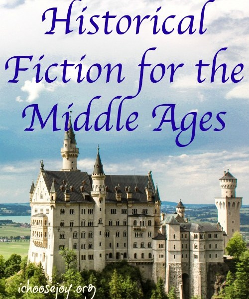 Historical Fiction for the Middle Ages, a list of great books to use along side Mystery of History or any history text.