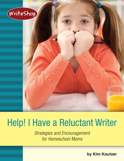 Help! I Have a Reluctant Writer ebook from WriteShop