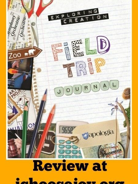 Exploring Creation Field Trip Journal review from I Choose Joy! For homeschool field trips