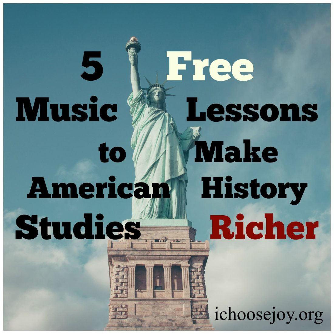 5 Free Music Lessons to Make American History Studies Richer