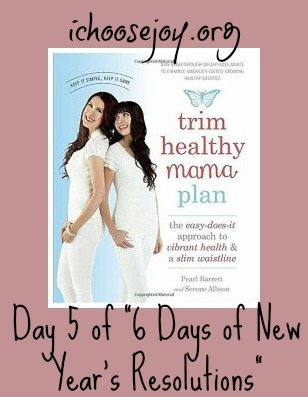 Trim Healthy Mama New Year's Resolution