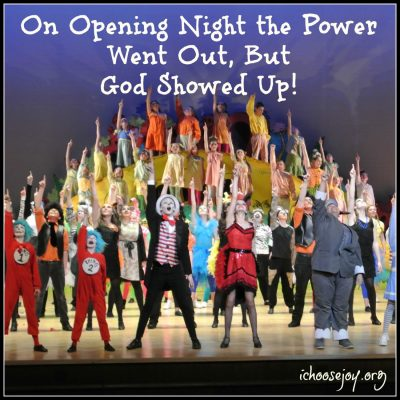 On Opening Night the Power Went Out, But God Showed Up!