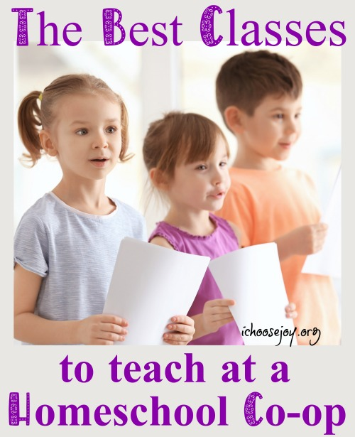 The Best Classes to Teach at a Homeschool Co-op. What works best, which subjects, what ages, etc. #homeschool #homeschoolcoop #homeschoolmusic #homeschoolart #ichoosejoyblog