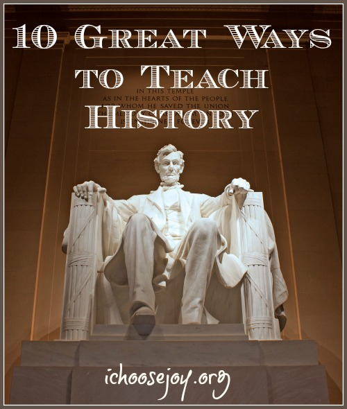 Ten Great Ways to Teach History