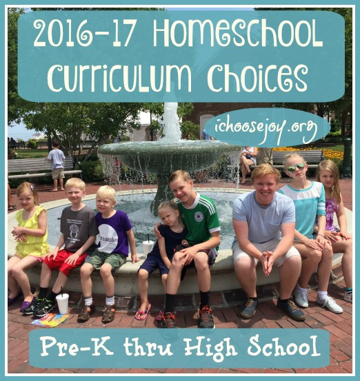 2016-2017 Homeschool Curriculum Choices for Preschool Thru High School