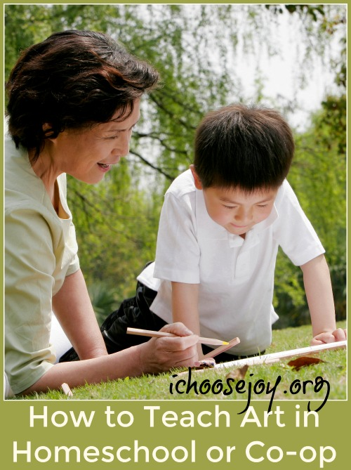 How to Teach Art in Homeschool or Co-op