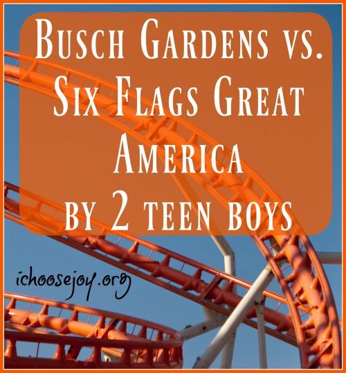 Busch Gardens vs. Six Flags Great America (by 2 teen boys)