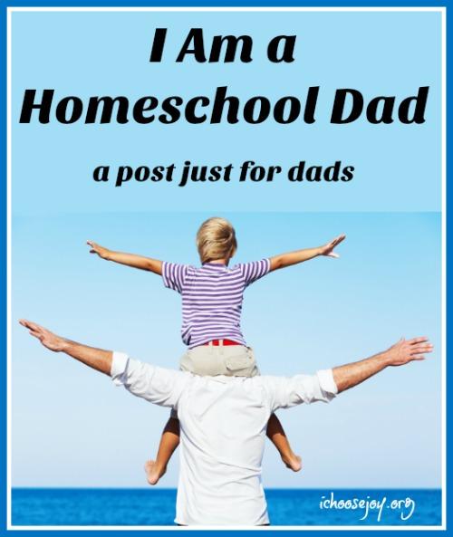 I am a Homeschool Dad