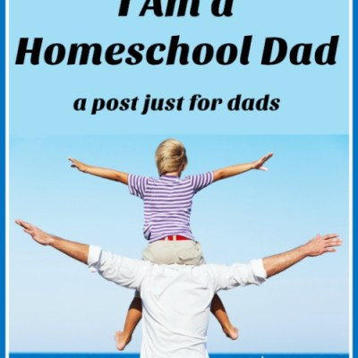 I am a Homeschool Dad
