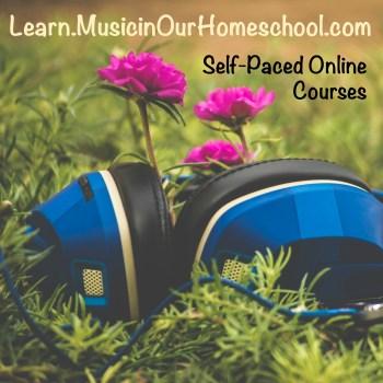Learn.MusicinOurHomeschool.com online courses in music appreciation and Shakespeare