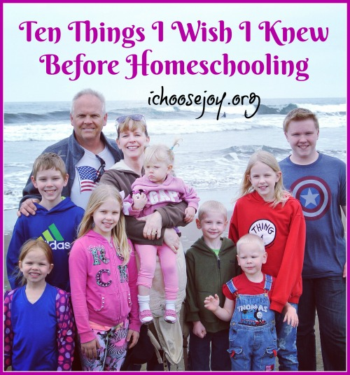 Ten Things I Wish I Knew Before Homeschooling